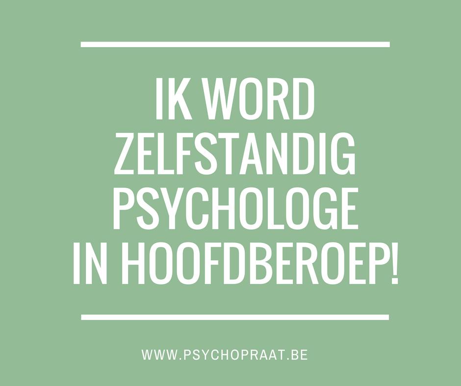 Ik word zelfstandig psychologe in hoofdberoep!